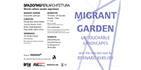 MIGRANT GARDEN UNTOUCHABLE LANDSCAPES
